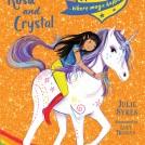 Lucy Truman Unicorn Academy Rosa and Crystal News Item