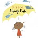 Nila Aye Alphabet Series News Item Flying Fish